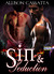 Sin & Seduction (Seduction, #1)