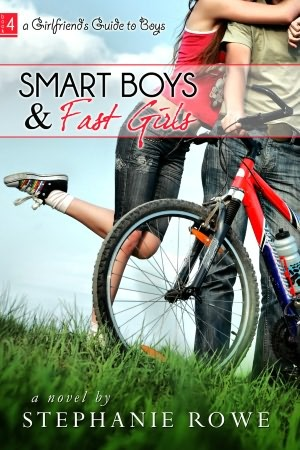 Smart boys and fast girls by Stephanie Rowe