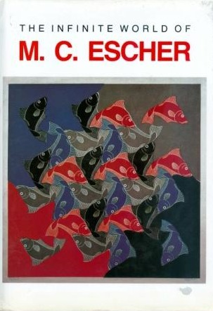 The Infinite World of M.C. Escher by M.C. Escher
