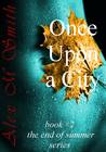 Once Upon a City (Richard, #2)