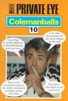 """Private Eye's"" Colemanballs: No.10"