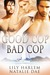 Good Cop, Bad Cop by Lily Harlem