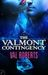 The Valmont Contingency