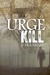 Urge to Kill (DI Matt Turrell, #1)