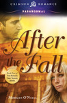 After the Fall by Morgan O'Neill