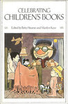 Celebrating Children's Books: Essays on Children's Literature in Honor of Zena Sutherland