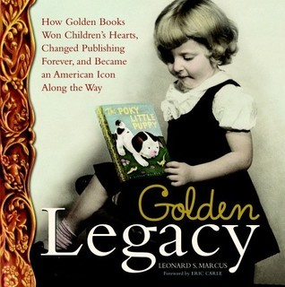Golden Legacy by Leonard S. Marcus