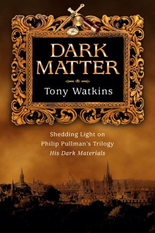 Dark Matter by Tony Watkins