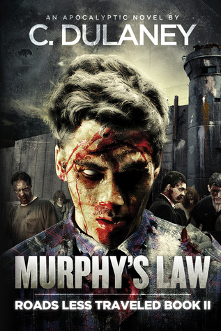 Murphy's Law (Roads Less Traveled, #2)  - C. Dulaney