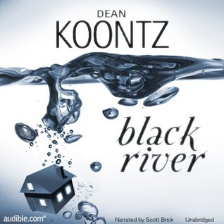 Black River by Dean Koontz
