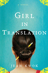 Girl in Translation by Jean Kwok