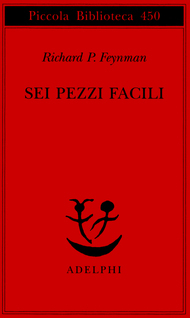 Sei pezzi facili by Richard Feynman