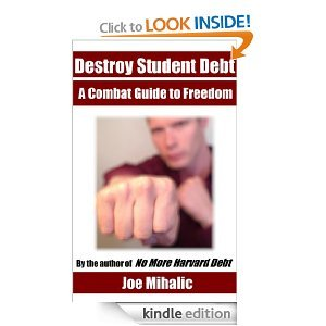 Destroy Student Debt by Joe Mihalic