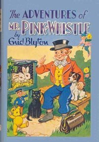 The Adventures Of Mr Pink-Whistle by Enid Blyton