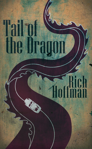 Tail of the Dragon by Rich Hoffman