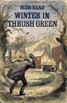 Winter in Thrush Green (Thrush Green, #2)