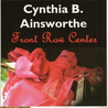 Front Row Center by Cynthia B. Ainsworthe
