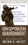 Unspoken Abandonment by Bryan A. Wood