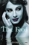 The Feed (The Huntswomen Trilogy, #1)