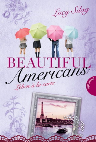 Beautiful Americans - Leben à la carte (Beautiful Americans, #3)