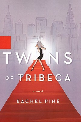 The Twins of Tribeca: A Novel