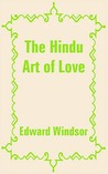 The Hindu Art of Love