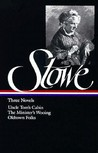 Three Novels : Uncle Tom's Cabin Or, Life Among the Lowly/The Minister's Wooing/Oldtown Folks (Library of America #4)