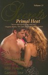 Secrets: Volume 21 (Primal Heat)
