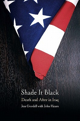 SHADE IT BLACK by Jessica Goodell
