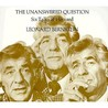 The Unanswered Question: Six Talks at Harvard (Charles Eliot Norton Lectures) (The Charles Eliot Norton Lectures)