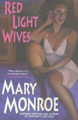 Red Light Wives by Mary Monroe