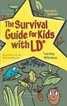 The Survival Guide for Kids with LD: Learning Differences