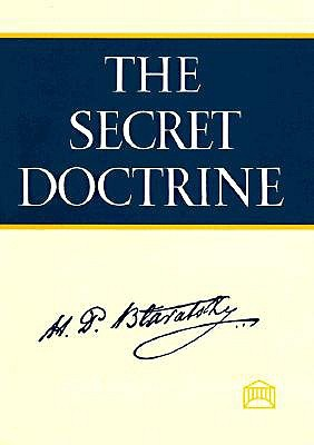 The Secret Doctrine by Helena Petrovna Blavatsky