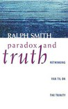 Paradox and Truth: Rethinking Van Til on the Trinity by Comparing Van Til, Plantinga, and Kuyper