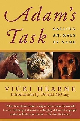 Adam's Task by Vicki Hearne