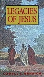 Legacies of Jesus