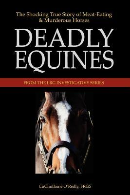 Deadly Equines by CuChullaine O'Reilly