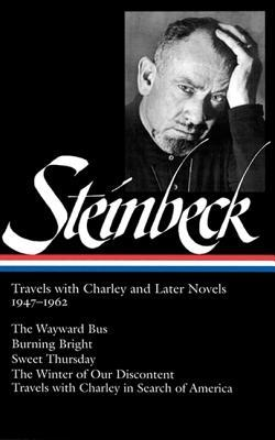 Travels With Charley and Later Novels 1947-1962 by John Steinbeck