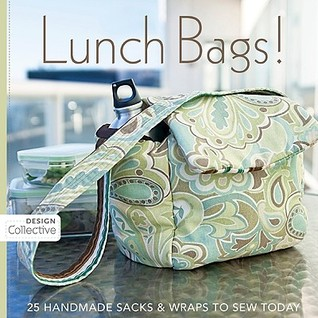 Lunch Bags! by Susan Woods