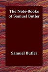The Note-Books of Samuel Butler