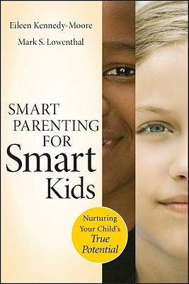 Smart Parenting for Smart Kids by Eileen Kennedy-Moore