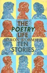 The Poetry Life: Ten Stories