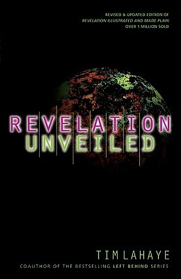 Revelation Unveiled by Tim LaHaye