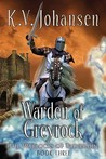 Warden of Greyrock (The Warlocks of Talverdin, #3)