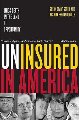 Uninsured in America by Susan Sered