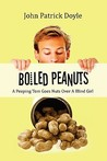 Boiled Peanuts - A Peeping Tom Goes Nuts Over a Blind Girl