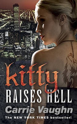 Kitty Raises Hell by Carrie Vaughn