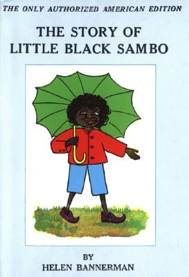 The Story of Little Black Sambo by Helen Bannerman