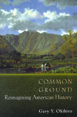 Common Ground: Reimagining American History