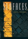 Surfaces by Judy A. Juracek